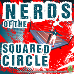 http://somewhatnerdy.com/wp-content/uploads/2016/10/Nerds-of-the-Squared-Circle.jpg