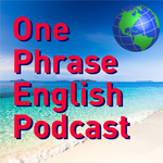 http://onephraseenglish.club/wp-content/uploads/2017/02/onephrase-English.jpg