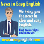 http://newsineasyenglish.org/wp-content/uploads/powerpress/news_in_easy_english.jpg